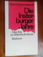 Die Insterburger Jahre (Hans Graf Von Lehndorff) De 1969 - Livres, BD, Revues