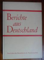 Berichte Aus Deutschland / De 1965 - Livres, BD, Revues