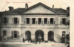 TOUL  Infirmerie De La Porte De Metz - Toul