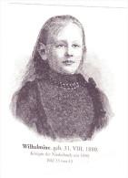 Wilhelmine - Königin Der Niederlande - Unclassified