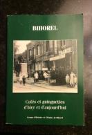 Bihorel - Cafés Et Guinguettes D´hier Et D´aujourd´hui - Normandie
