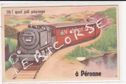 80  Peronne  Ho ! Qu'el Joli Paysage - Peronne