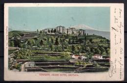 1904, ISLAS CANARIAS, TENERIFE GRAN HOTEL OROTAVA, CIRCULADA - Tenerife