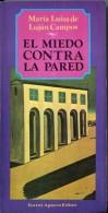 'CON EL MIEDO CONTRA LA PARED' AUTORA MARIA LUISA DE LUJAN CAMPOS EDIT.TORRES AGUERO AÑO 1992 PAG.209 NUEVO GECKO. - Culture