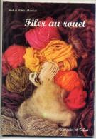 FILER LA LAINE AU ROUET 1974 - Wool
