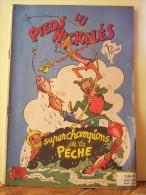 LES PIEDS NICKELES SUPER CHAMPIONS DE LA PECHE.   3829VIEILBRC. - Pieds Nickelés, Les