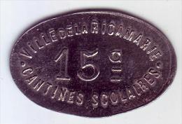 Monnaie De Nécessité - LOIRE 42 - La Ricamarie. Cantines Scolaires. 15 C - - Monetari / Di Necessità