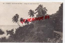 OCEANIE - TAHITI - SUR LA COTE VERS FAAA- ALONG THE COAST TOWARD FAAA - RARE EDITEUR G. SAGE - Tahiti