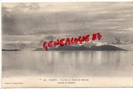 OCEANIE - TAHITI - COUCHER DE SOLEIL SUR MOOREA - SUNSET ON MOOREA - RARE EDITEUR G. SAGE - Tahiti