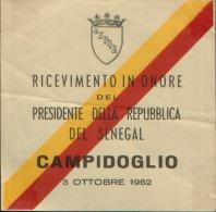 1962 ROMA RICEVIMENTO IN ONORE DEL PRESIDENTE DEL SENEGAL CAMPIDOGLIO - Faire-part