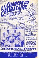 PARTITION MUSICALE -LA CHANSON DU CELIBATAIRE PAR LES COMPAGNONS DE LA CHANSON -1952 - Spartiti