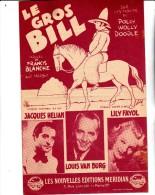 PARTITION MUSICALE -LE GROS BILL - PAROLES DE FRANCIS BLANCHE - - Partitions Musicales Anciennes
