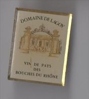 Pin's Boisson / Vin De Pays Des Bouches Du Rhone - Domaine De Lagoy - Boissons