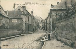 02 VIC SUR AISNE / La Rue De Fontenoy / - Vic Sur Aisne
