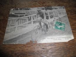 CPA Les Sports - Van-Houwaert - Routier Belge - N°120 - Daté 1912 - Coureur Cycliste - Cyclisme