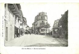 Aix Les Bains. La Route De Genève Et Les Tramways. - Aix Les Bains