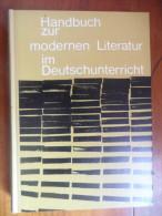 Handbuch Zur Modernen Literatur Im Deutschunterricht  / De 1967 - Livres, BD, Revues