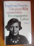 Die Ganze Welt Umwenden (Ingeborg Drewitz)  De 1987 - Livres, BD, Revues