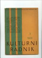 Kulturni Radnik-----old magazine