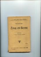 Zmaj od Bosne - pripovijest iz novije Bosanske povijesti-----old book