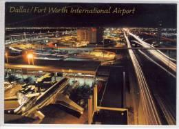 Airport, Aeroport - DALLAS / FORT WORTH INTERNATIONAL AIRPORT At Night, Air Mail, Par Avion - Aérodromes