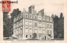 ENVIRONS DE GAILLON AUBEVOIE CHATEAU DE TOURNEBUT 27 AUBEVOYE - Aubevoye