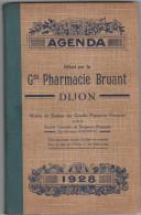 Top pour cet Agenda 1928 offert par la Gde Pharmacie BRUANT � DIJON  (211 pages)