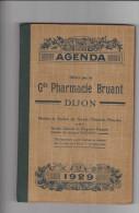 Top pour cet Agenda 1929 offert par la Gde Pharmacie BRUANT � DIJON  (211 pages)