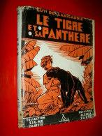 Le tigre et sa panth�re  Guy de Larigaudie  Signe de Piste  Illustrations Pierre Joubert Roman scout