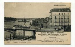CP , PUBLICITE , Hôtel MODERNE Et LOUSTAU , Recommandé à MM. Les Voyageurs Et Touristes, BAYONNE - Publicité