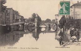 55- Bar Le Duc Vue  Sur Le Pont - Bar Le Duc