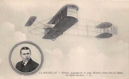 ¤¤  -   LA ROCHELLE  - RENAUX , Gagnant De La Coupe Michelin , Sur Biplan Farman  -  Avion , Aviation , Aviateur   -  ¤¤ - La Rochelle
