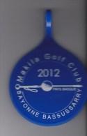 MACARON  PORTE-NOM  POUR  MEMBRE  MAKILA  GOLF-CLUB  DE BAYONNE -BASSUSSARRY  2012 / BELLE DECO - Habillement, Souvenirs & Autres