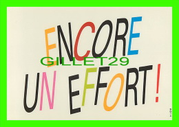 COMICS - HUMOUR -  ENCORE UN EFFORT !  - CREATIVE PAPER & BOX CRÉATO  PRODUCTION STUDIO - - Bandes Dessinées