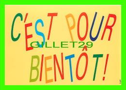 COMICS - HUMOUR - C'EST POUR BIENTÔT ! - CREATIVE PAPER & BOX CRÉATO  PRODUCTION STUDIO - - Bandes Dessinées