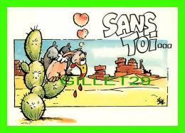 COMICS - HUMOUR - SANS TOI ...JE PERDS LE NORD - E.P.S. - No K906 - - Bandes Dessinées
