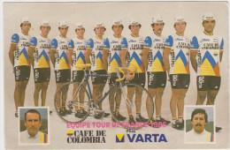 EQUIPE TOUR DE FRANCE 1986 CAFE DE COLOMBIA - Cycling