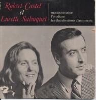 45T. Robert CASTEL Et  Lucette SAHUQUET.  Macias En Seine,  L'étudiant,  Les élucubrations D'antoinette - Autres - Musique Française
