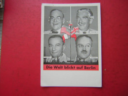 Die Welt Blickt Auf Berlin Viererkonferenz Berlin Januar 1954 John Foster Dulles Anthony Eden Georges Bidault W. Molot - Allemagne