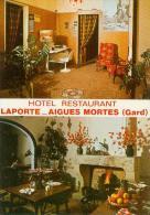 CP.  30.  AIGUES  MORTES.  HOTEL  RESTAURANT  LAPORTE - Aigues-Mortes