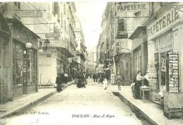 Toulon. La Rue D'Alger Et Les Commerces Animés. - Toulon