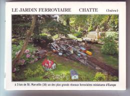 Dépliant 8 Vues Jardin Ferroviaire Miniature   Chemin De Fer Chatte Isère - Ferrovie