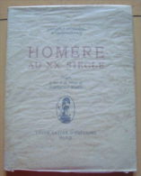 DUHAMEL GEORGES / HOMERE DU XX E SIECLE  BERTHOLD MAHN - Books, Magazines, Comics