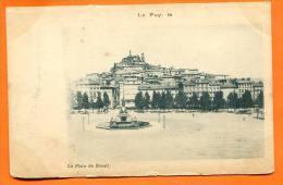 CPA Precurseur LE PUY  - La Place Du Breuil - Le Puy En Velay