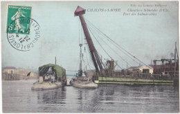 71. CHALON-SUR-SAONE. Chantiers Schneider Et Cie. Port Des Submersibles - Chalon Sur Saone
