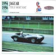 Fiche - Voitures De Course  Le Mans  -  Jaguar D Type ´Short Nose´  - 1954   -  Carte De Collection - Le Mans