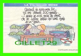 COMICS - HUMOUR - LA VIE QU'ON MÈNE - QUAND JE FAIS MON LIT 200 POINTS - CIRCULÉE  EN 1993 - - Bandes Dessinées