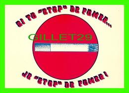 COMICS - HUMOUR - SI TU STOP DE FUMER - JE STOP DE FUMER - COLLECTION ORION - - Bandes Dessinées