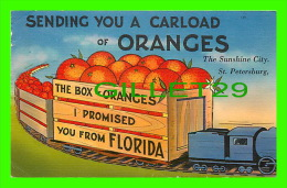 COMICS - HUMOUR - SENDING YOU A CARLOAD OF ORANGES, ST PETERSBURG, FL - TRAVEL IN 1953 - HARTMAN LITHO SALES CO - - Bandes Dessinées