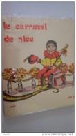 Carnaval De NIce. Livret Et Diapositives. Compan Et Sidro - Carnaval